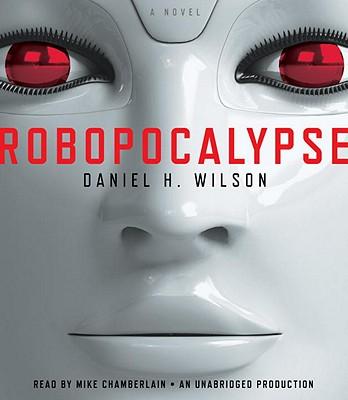 Robopocalypse-Wilson-Daniel-9780307913906