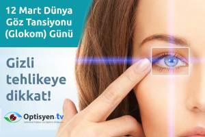 12 mart glokom göz tansiyonu