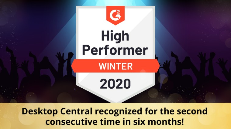 G2 recognizes ManageEngine as a High Performer in the Unified Endpoint Management (UEM) category for Winter 2020