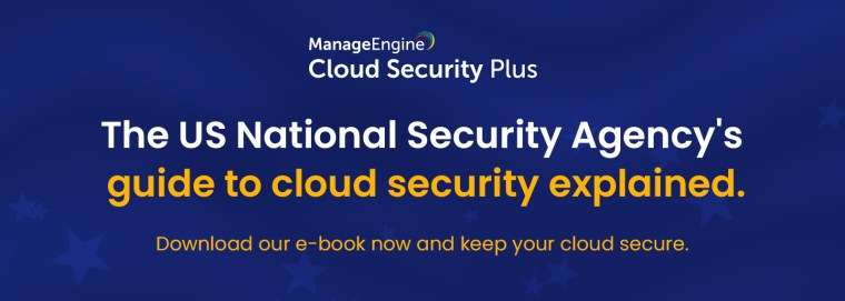 The US National Security Agency's best practices for securing your cloud environment