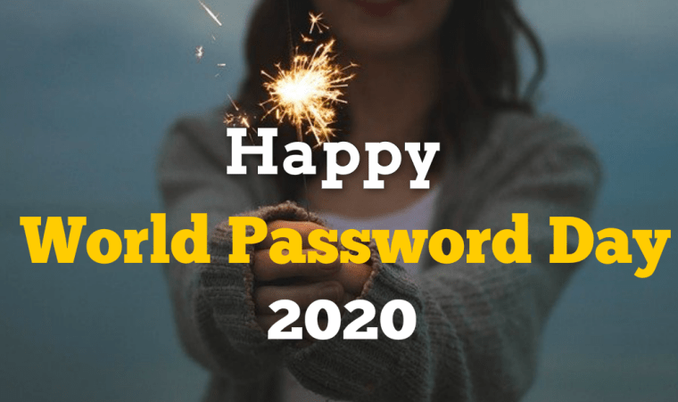 It's World Password Day 2020 - Is Your Organization Safe?