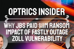 Optrics Insider - Why JBS Paid $11M in Ransom, Impact of the Fastly Outage & the Zoll Vulnerability