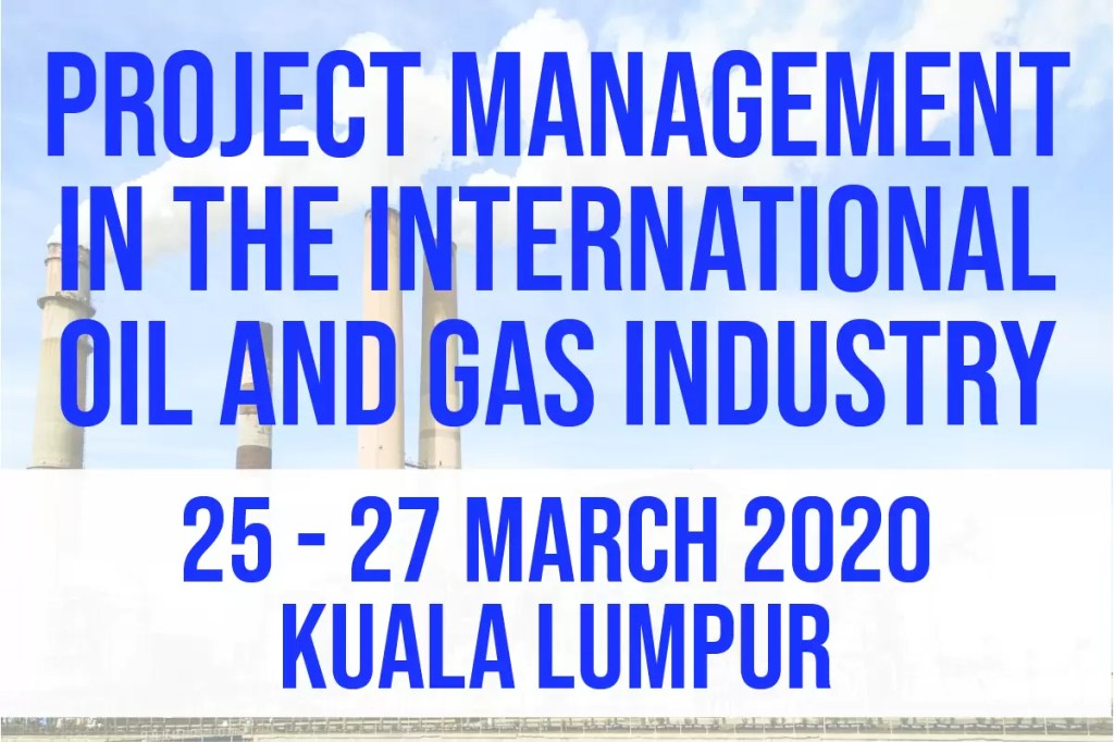 Project Management in the International Oil and Gas Industry