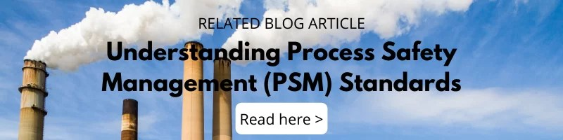 Blog - Understanding Process Safety Management (PSM) Standards