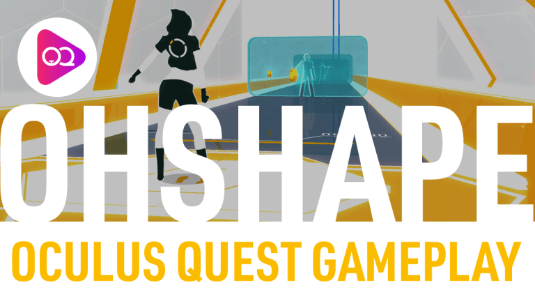 OhShape First-Impressions Oculus Quest Gameplay