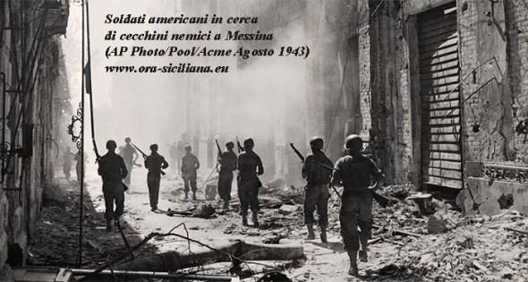 Sbarco in Sicilia. Soldati americani a Messina