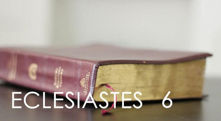 ECLESIASTES 6