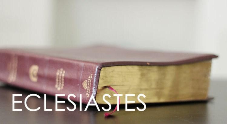 ECLESIASTES BÍBLIA
