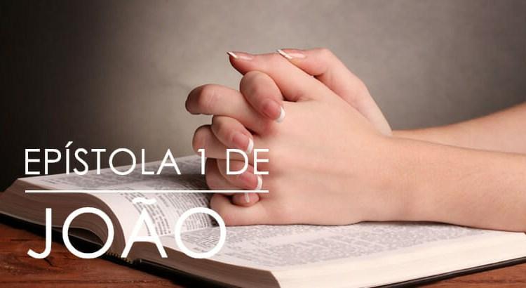 EPÍSTOLA 1 DE JOÃO – BÍBLIA ONLINE