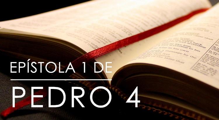 EPÍSTOLA 1 DE PEDRO 4