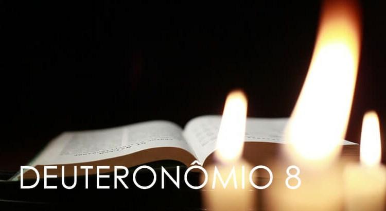 DEUTERONÔMIO 8