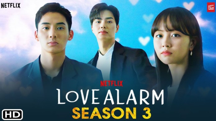 Love Alarm Season 3 Release Date on Netflix, Cast, Plot Synopsis and Renewal Status
