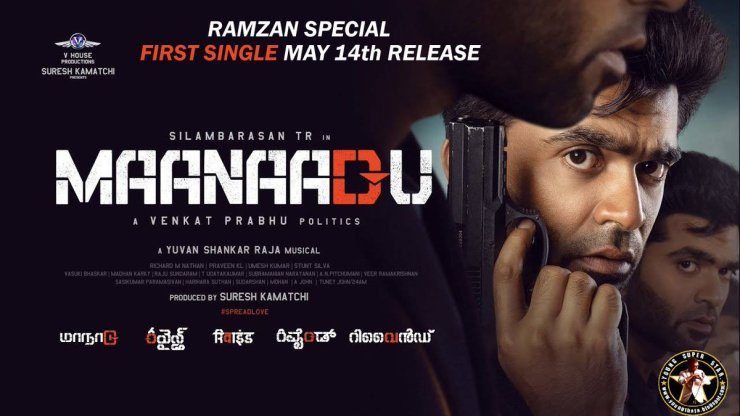 Maanaadu from Silambarasan film TR is the first single to be released on the occasion of Ramzan!