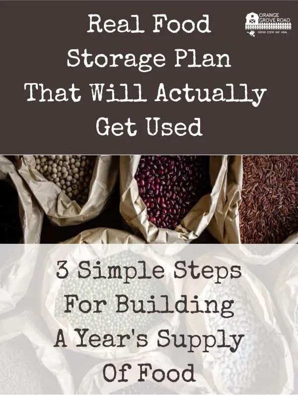 3 simple steps to building real food storage
