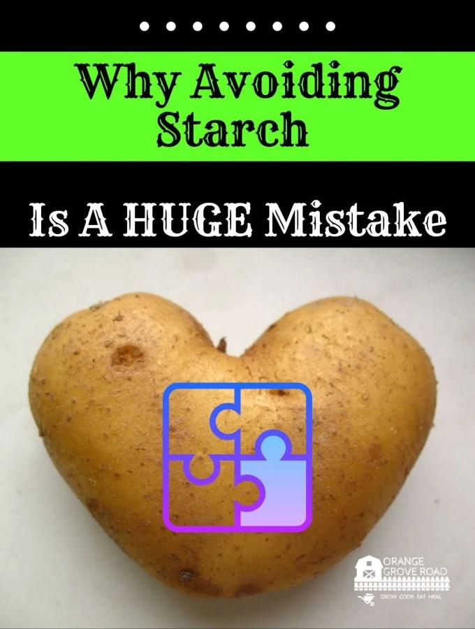 avoiding starch huge mistake