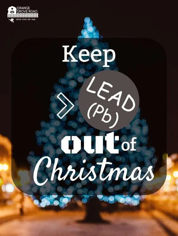 Keep Lead (Pb) out of Christmas
