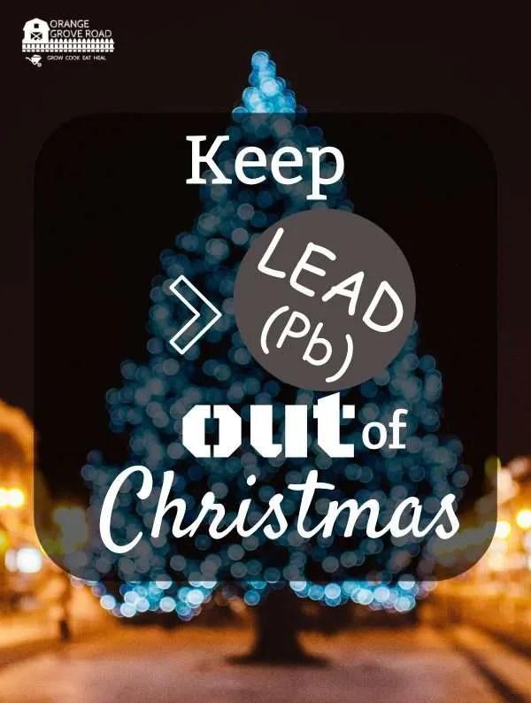 Keep Lead (Pb) out of Christmas