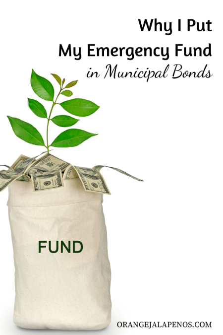 Why I Put My Emergency Fund in Municipal Bonds
