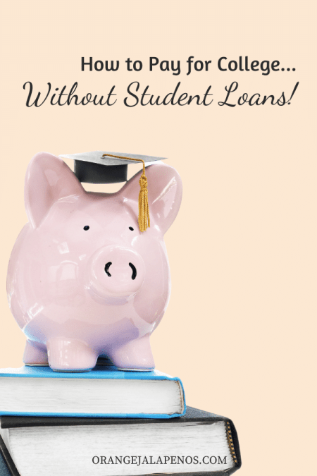 How To Pay for College Without Student Loans!