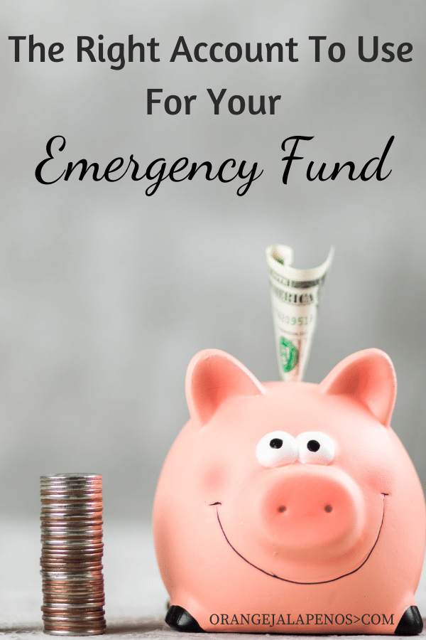 The Right Account To Use For Your Emergency Fund
