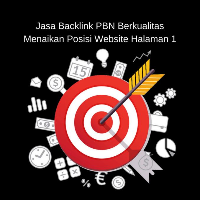 Jasa Backlink PBN Berkualitas, Menaikan Posisi Website Halaman 1