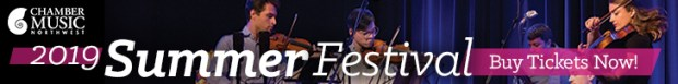 Chamber Music Northwest summer festival 2019
