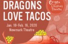 Oregon Children's Theatre Dragons Love Tacos Newmark Theatre