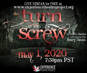 Experience Theatre Project Turn of the Screw Henry James