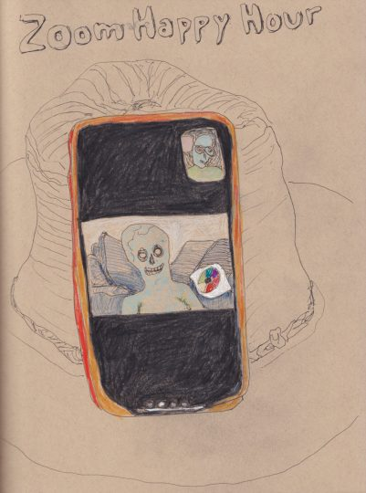 "colored pencil drawing of a smartphone screen showing a ghostly face smiling during a Zoom call, the words ""Zoom Happy Hour"" are written at the top of the picture"