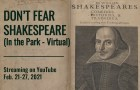 Don't Fear Shakespeare, virtual theater performed by the cast and production team from the Coaster Theatre Playhouse. The performance will stream via Coaster's YouTube channel and can be viewed via the YouTube app on any device or watched directly from the Coaster page beginning at 7 p.m. Feb. 21 and continuing through Feb. 27.