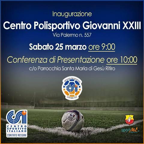 """Messina. Inaugurazione del Centro Polisportivo """"Giovanni XXIII"""""""