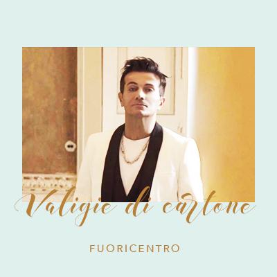 """I Fuoricentro tornano con un nuovo singolo dal titolo """"Valigie di cartone"""""""