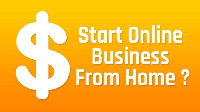 How to Start Online Business From Home