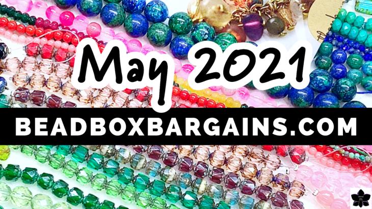 Bead Box Bargains may 2021