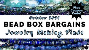 Bead Box Bargains October 2021