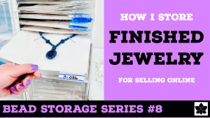 how to store finished jewelry for online selling