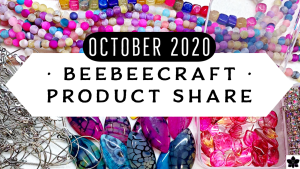 Beebeecraft Bead, Jewelry, Craft Supply Haul | October 2020