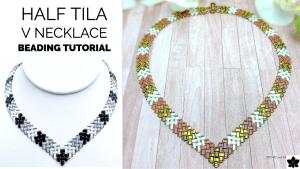 Half Tila herringbone V Necklace Tutorial