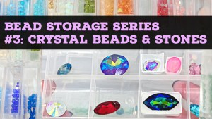 how to store crystal stones and beads