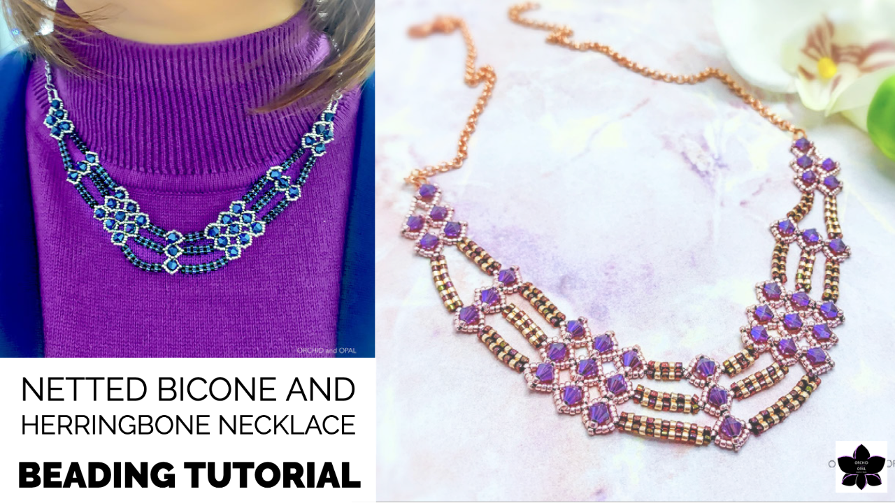 Netted Bicone and Herringbone Necklace Tutorial