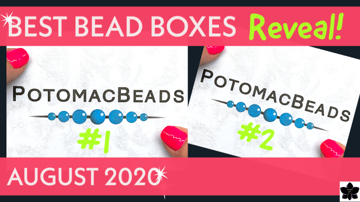 potomac beads best bead box aug 2020