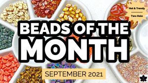 september 2021 beads of the month subscription