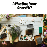 Is Not Letting Go Affecting Your Growth?