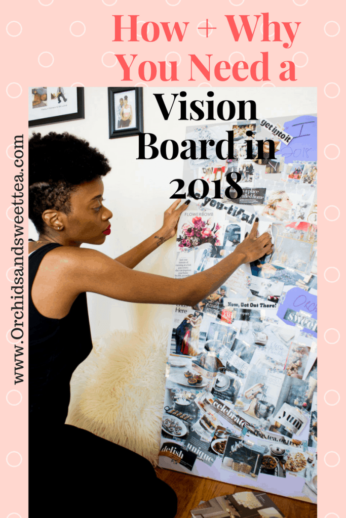 How and Why You Should Make a Vision Board in 2018