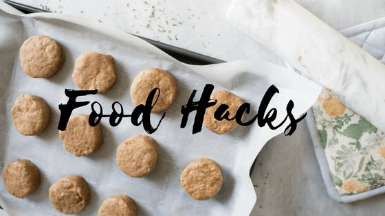 Food Hacks + Diets