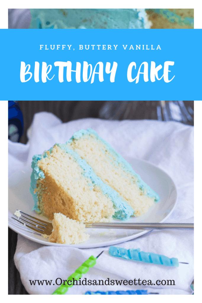 Fluffy, Buttery Vanilla Birthday Cake + Milestone #3