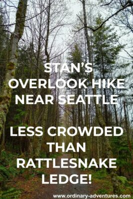 A forested trail on a rainy day. Text reads: Stan's Overlook hike near Seattle, less crowded than Rattlesnake ledge