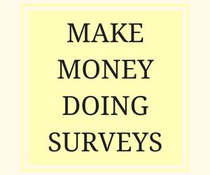 MAKE MONEY DOING SURVEYS