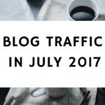 Blog Traffic In July 2017 – Has It Gone Up?