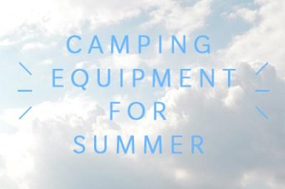 夏のキャンプ道具